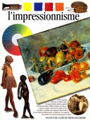 L'impressionnisme / par Jude Welton en association avec the Art Institute of Chicago ; traduction et adaptation de Patrice Bachelard et Pascal Bonafoux.