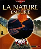 La nature en furie / Andrew Langley ; [traduction-adaptation, Dominique Françoise].