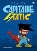 Capitaine Static. 1 / [texte de] Alain M. Bergeron et [illustrations de] Sampar.