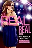 The real real : a novel / Emma McLaughlin & Nicola Kraus.