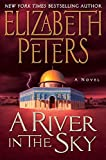 A river in the sky / Elizabeth Peters.