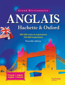 Le grand dictionnaire Hachette-Oxford : français-anglais, anglais-français = The Oxford-Hachette French dictionary : French-English, English-French / sous la direction éditoriale de Marie-Hélène Corréard, Valerie Grundy.