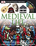 Medieval life [ensemble multi-supports] / written by Andrew Langley ; photographed by Geoff Brightling & Geoff Dann.