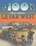 Le Far West / Andrew Langley ; consultant, Richard Tames.