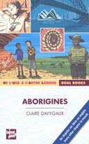 Aborigines / Claire Davy-Galix ; illustré par Benjamin Strickler.