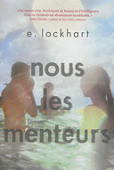 We were liars. Français