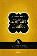 L'affaire Guillot : roman / Maryse Rouy.