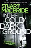 In the cold dark ground / Stuart MacBride