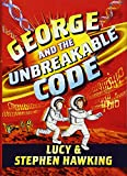 George and the unbreakable code. [4] / Lucy & Stephen Hawking ; illustrated by Garry Parsons.