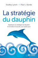 Strategy of the dolphin. Français