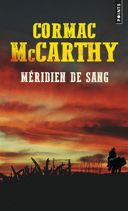 Blood meridian. Français