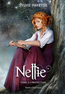 Nellie. 2, Protection / Sylvie Payette.