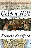 Golden Hill / Francis Spufford.
