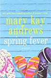 Spring fever / Mary Kay Andrews.