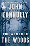 The woman in the woods / John Connolly.