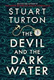 The devil and the dark water / Stuart Turton.